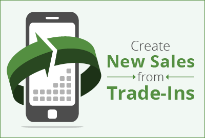 Creating new sales from mobile trade-ins
